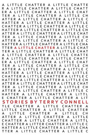 A Little Chatter, by Terry Connell